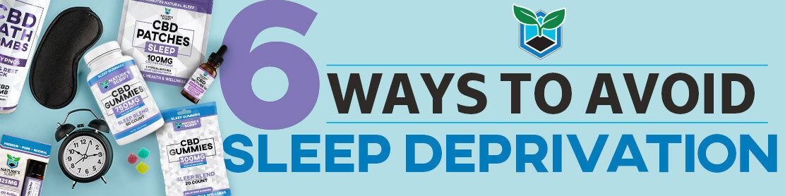 6 Ways to Avoid Sleep Deprivation Banner