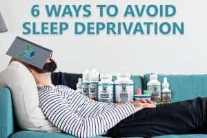 6 ways to avoid sleep deprivation