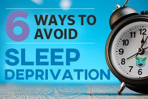 6 ways to avoid sleep deprivation thumbnail