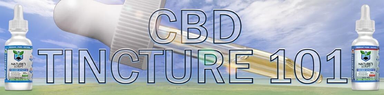 CBD Tincture 101