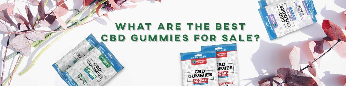 What are the Best CBD Gummies for Sale Banner