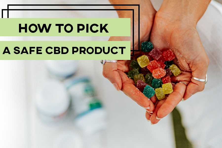 How to Pick a Safe CBD Product Preview