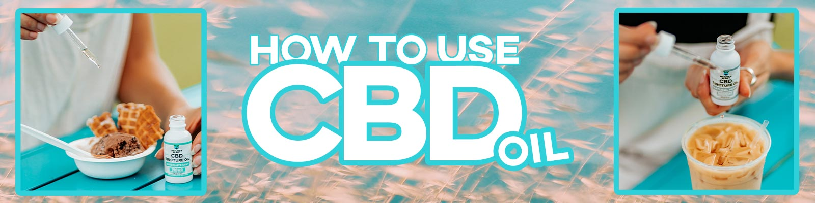 How to Use CBD Oil Nature's Script Banner