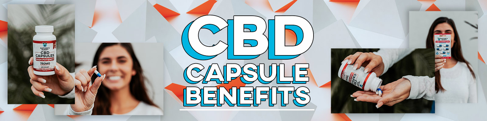 CBD Capsule Benefits and Daily Uses Banner