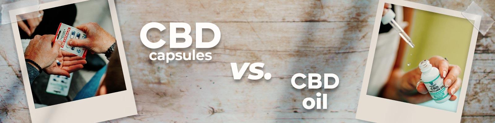 CBD Capsules vs. CBD Oil