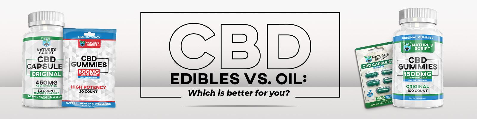 cbd edibles vs oil