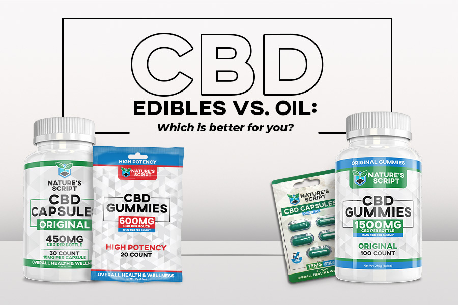 cbd edibles vs oil